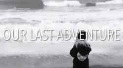 TheNearlyDeadsOurLastAdventureTJOcean