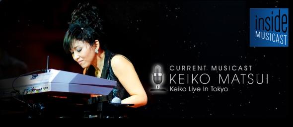 KeikoMatsuiInsideMusicastBanner