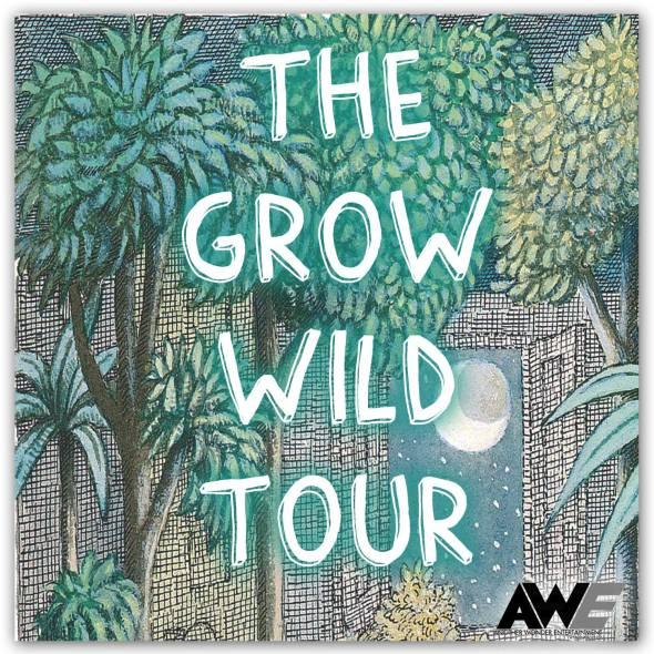 TheGrowWildTourAWE