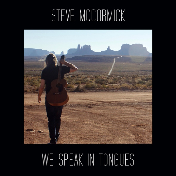 Steve_McCormick_We_Speak_In_Tongues600