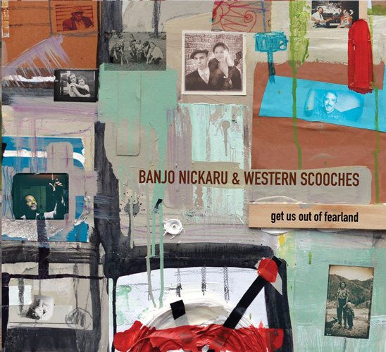 Banjo-Nickaru-Western-Scooches-Get-Us-Out-Of-Fearland-500