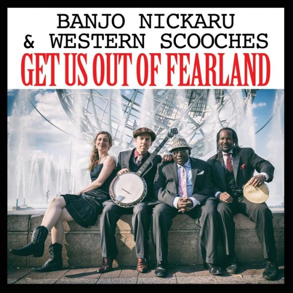 BanjoNickaru-GetUsOutOfFearland-Single