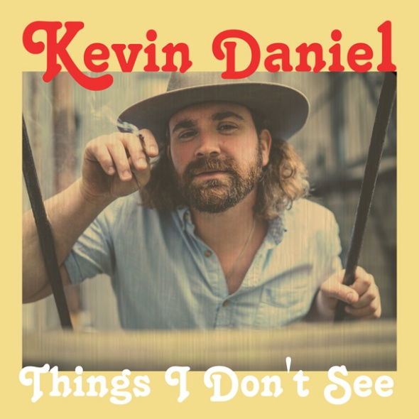 Kevin-Daniel-Things-I-Dont-See-Front-Cover-600